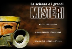 La scienza e i grandi misteri
